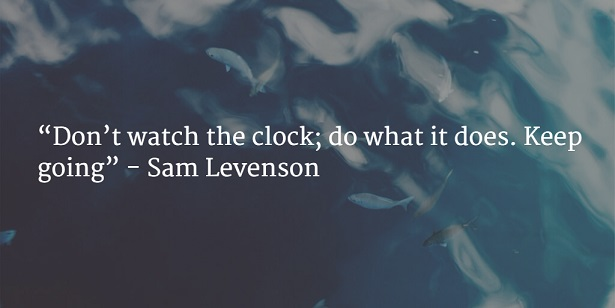 dont watch the clock