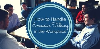 handle excessive talking workplace