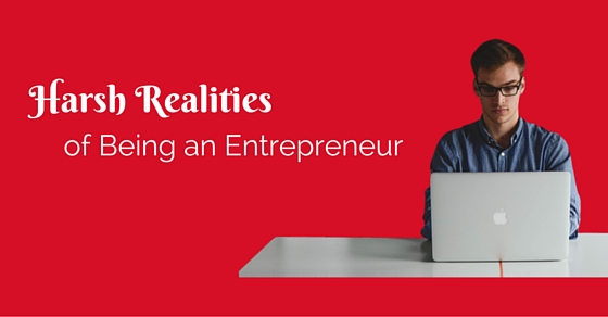 harsh realities of entrepreneur