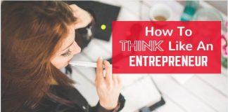 how think like entrepreneur