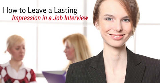 lasting impression in job interview