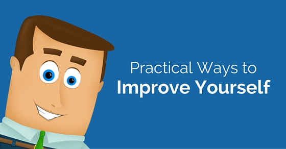 practical ways to improve yourself