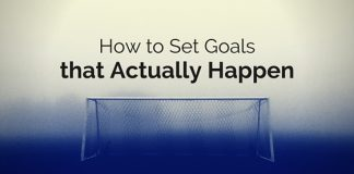 set goals that actually happen