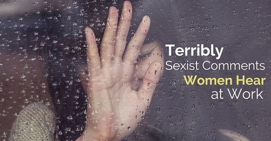 sexist comments at work