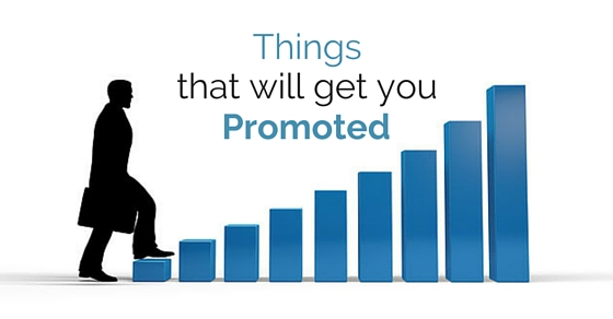 things that get you promoted