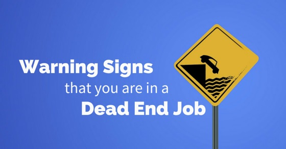 warning signs dead end job