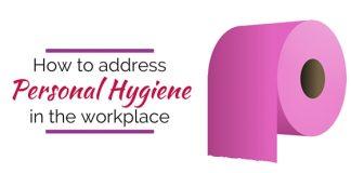 address personal hygiene workplace