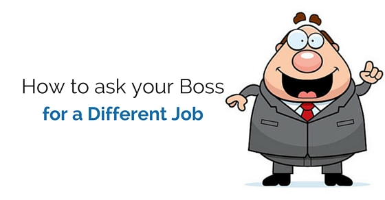 ask boss for different job
