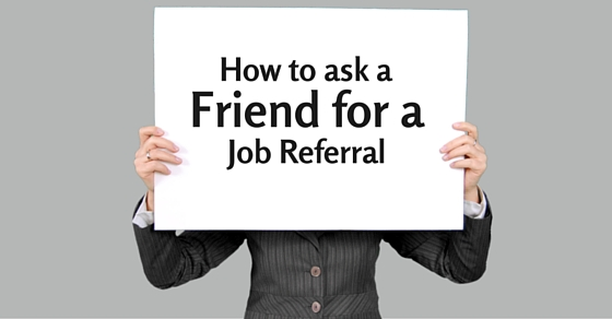 ask friend for job referral