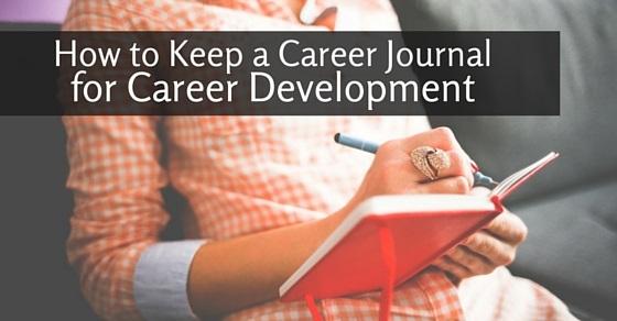 career journal for career development