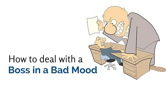 deal boss in bad mood