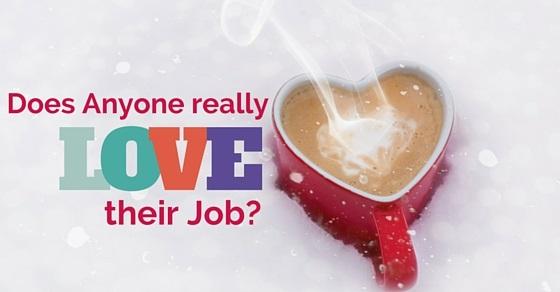 does anyone love job