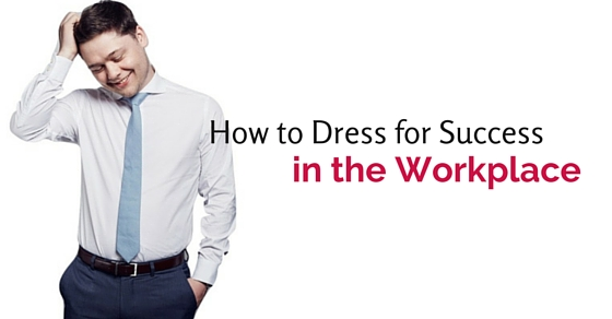 dress for success in workplace