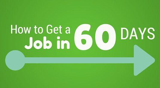 get job in 60 days