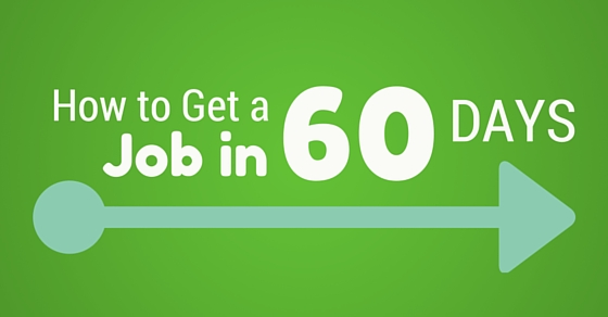 get job in 60 days