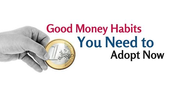 good money habits to adopt