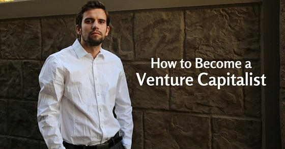how become venture capitalist