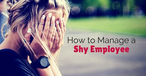 how manage shy employee