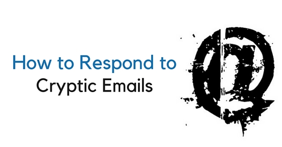 how respond cryptic emails