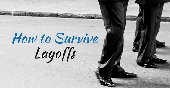 how to survive layoffs