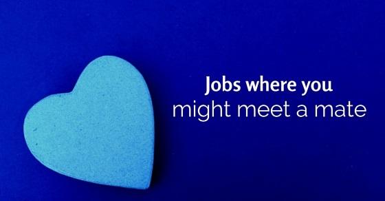 jobs you meet a mate