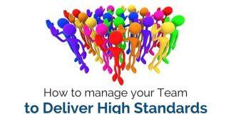 manage team deliver high standards