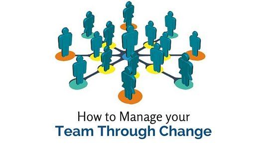 manage team through change