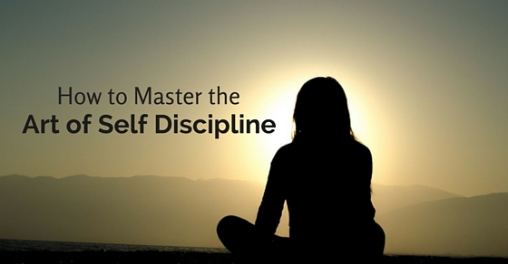 master art of self discipline