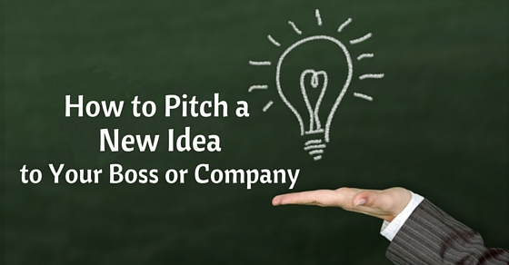 pitch new idea to boss