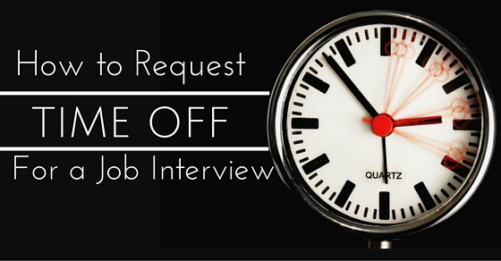 request time off for job interview