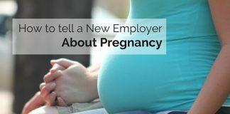 tell new employer pregnant