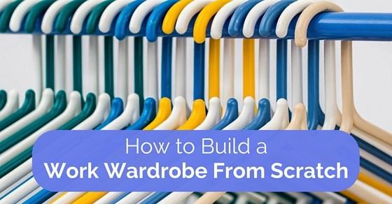 work wardrobe from scratch