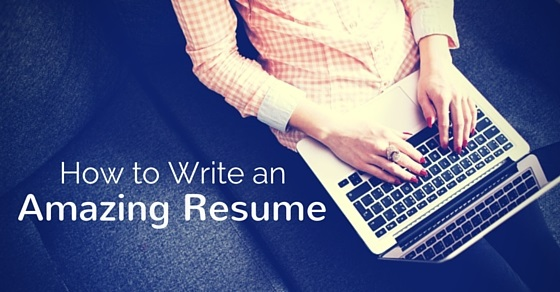write an amazing resume