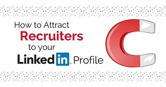 how to attract recruiters