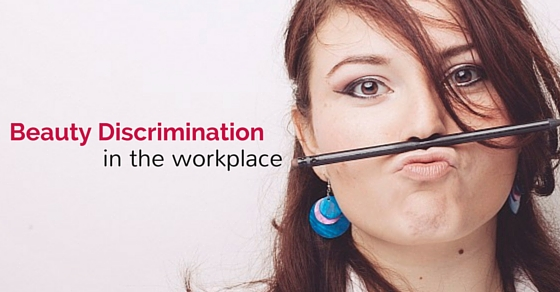 beauty discrimination in workplace