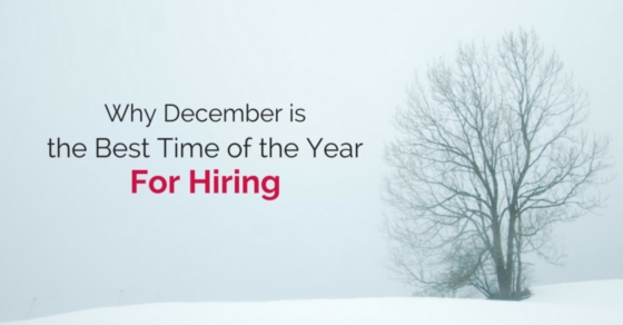 december best time of the year hiring