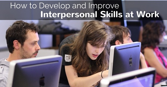 develop interpersonal skills at work