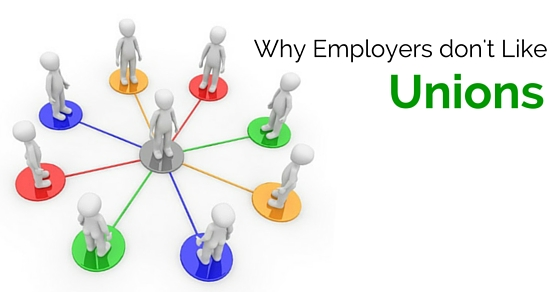 employers don't like unions