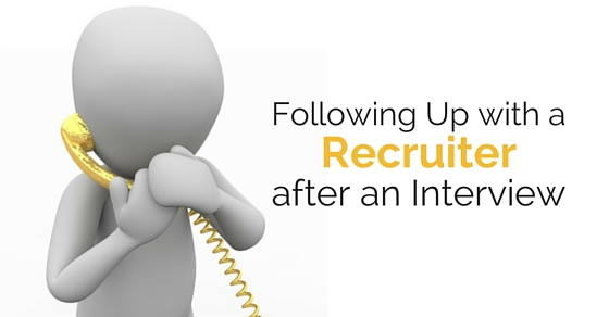 follow up recruiter after interview