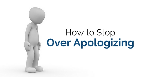 how stop over apologizing