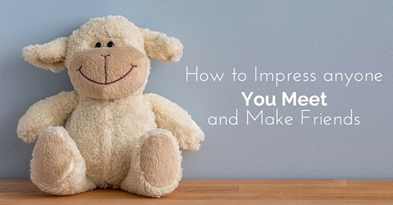 how to impress anyone