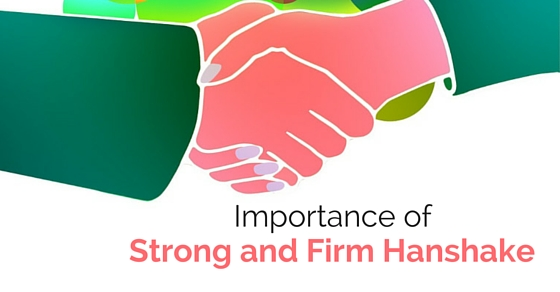 the importance of the handshake essay Meaning as in a handshake, a pat on the back, an the importance of effective communication northeastern university, college of business administration 5.