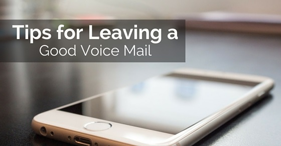 leaving good voicemail tips