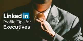 linkedin profile tips executives