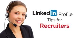 linkedin profile tips recruiters