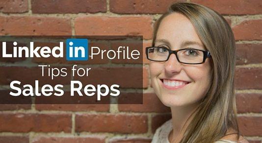 linkedin profile tips sales reps