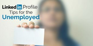 linkedin profile tips unemployed