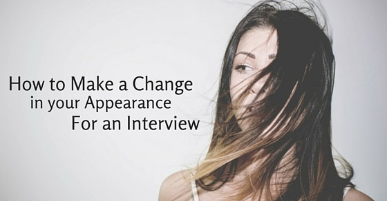 make change in appearance
