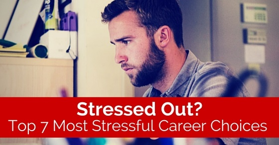 most stressful career choices