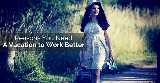 vacation to work better